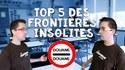 TOP 5 des frontières insolites - Parlons Y-stoire