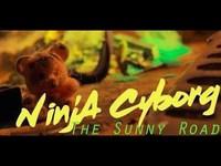 NinjA Cyborg dans son trip synthwave avec The Sunny Road
