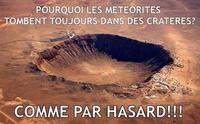 Le complot des météorites