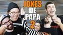Les blagues de papas N°2
