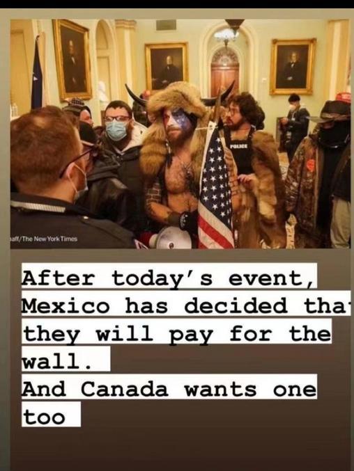 Depuis les événements d'aujourd'hui, le Mexique annonce qu'ils paieront pour le mur (de Trump). Le Canada en veut un aussi!