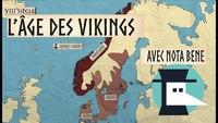 """L'Âge des Vikings par """"L'Histoire par les Cartes"""" (avec Nota Bene)"""