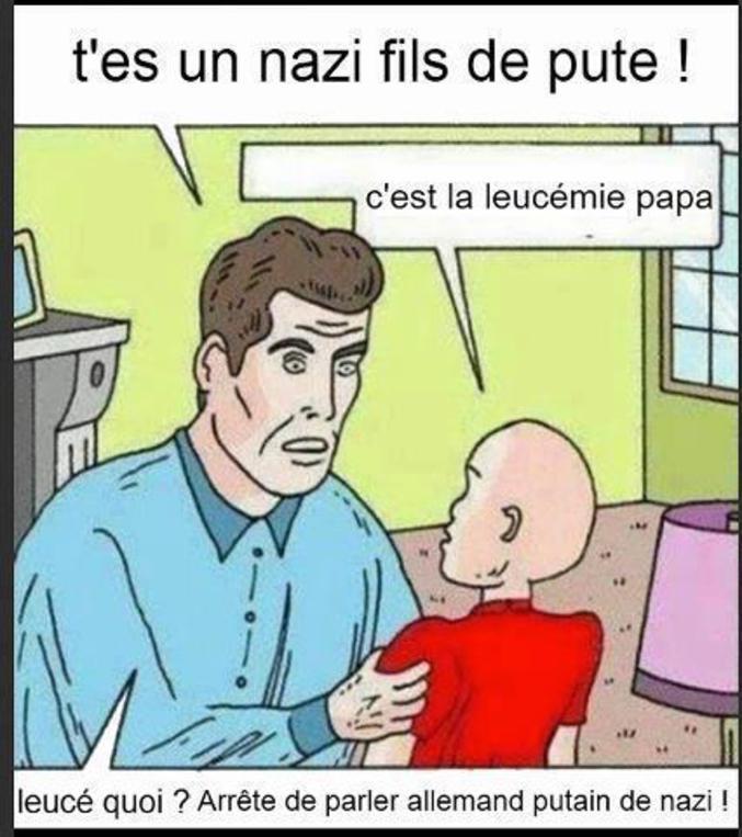 ... de pute de nazi !