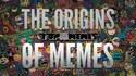 L'origine des mèmes