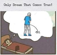 Le seul rêve qui devient réalité.