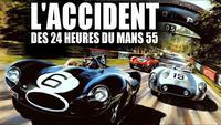drame des 24h du Mans en 1955