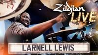 Zildjian Live - Larnell Lewis