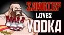 Zangief aime la vodka