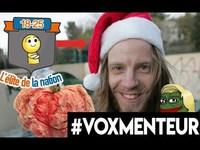 #Voxmenteur : on vous ment
