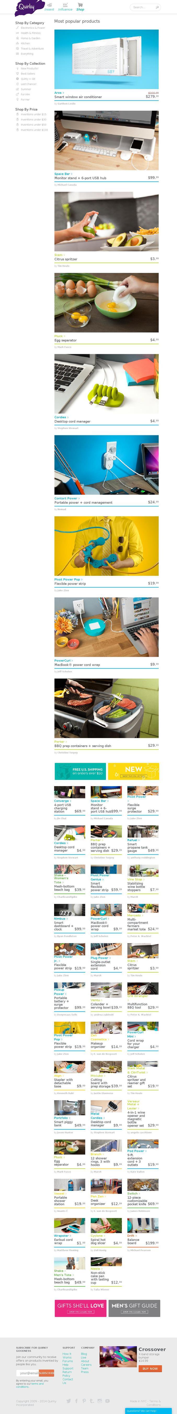 Quirky est un site sympa pour acheter et inventer des trucs. Il y a deux volets: AHCAT et INVENTION  Le site est rempli de petit gadgets sympas qui ont été pensés par un inventeur et réalisé et commercialisé par le site. L'inventeur touche une part des ventes sans aucun investissement de sa part.