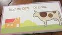 Touche la vache