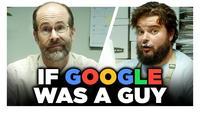 """Si """"Google"""" était un homme ..."""