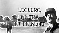 Leclerc et la prise de Koufra
