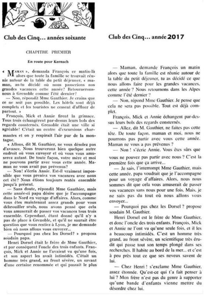 """La même page traduite de l'anglais d'un épisode du """"Club des 5"""". Tout disparait : le passé simple, les substantifs riches, les descriptions, etc.."""