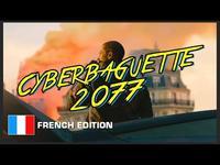 Cyberbaguette 2077