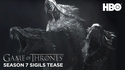 Game of Thrones : le teaser de la saison 7