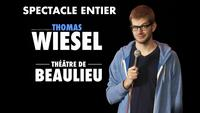 Le spectacle de Thomas Wiesel à Beaulieu