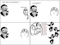 Puis-je te poser une question ?