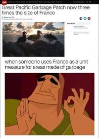 Kan la France est utilisée comme unité de mesure pour les surfaces constituées d'ordures