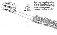 Dilemme du tramway remis au goût du jour.