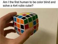 Suis-je le premier daltonien à resoudre un rubik's cube 4x4?