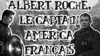Albert Roche, le Captain America français
