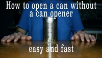 How To Open A Can Withtout A Can Opener (Easy and fast)