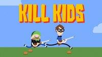 Kill Kids (le jeu)