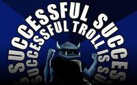 Troll successful 2