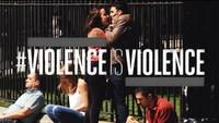 #ViolenceIsViolence