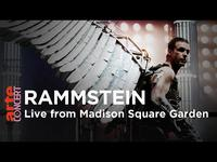 Rammstein: Live from Madison Square Garden - ARTE Concert