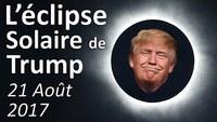 Donald Trump offre aux Américains une Eclipse Totale de Soleil le 21 Août 2017 USA