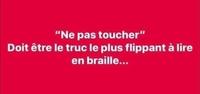 Ne pas toucher...