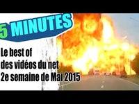 Le best of des vidéos du net - 2e semaine de Mai 2015