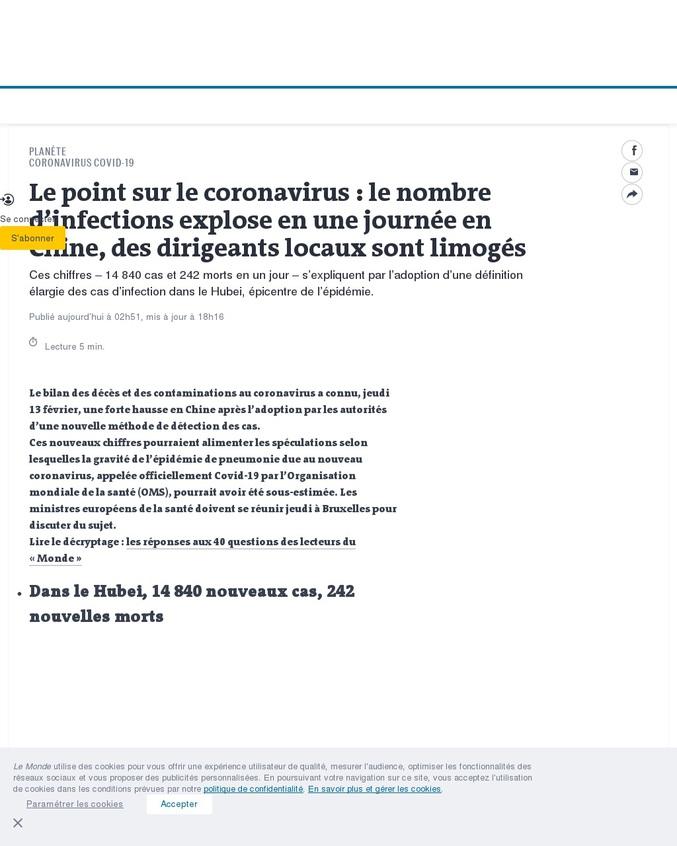 Premier articlie publié : https://www.lemonde.fr/planete/article/2020/02/13/coronavirus-le-nombre-de-cas-explose-apres-un-changement-dans-le-mode-de-detection-de-la-maladie-dans-le-hubei_6029403_3244.html  1h plus tard, deuxième article, contenu relativement identique, titre trompeur pour faire plus de clics : https://www.lemonde.fr/planete/article/2020/02/13/coronavirus-le-bilan-depasse-les-1-350-morts-en-chine_6029382_3244.html