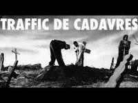 Traffic de cadavres