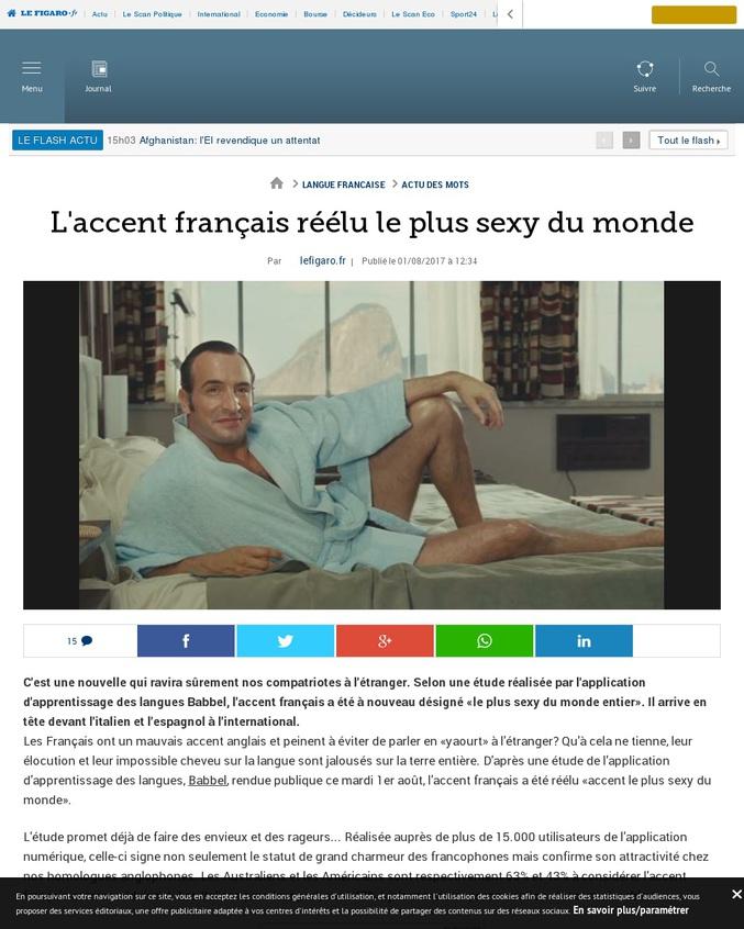 C'est une nouvelle qui ravira sûrement nos compatriotes à l'étranger. Selon une étude réalisée par l'application d'apprentissage des langues Babbel, l'accent français a été à nouveau désigné «le plus sexy du monde entier». Il arrive en tête devant l'italien et l'espagnol à l'international.