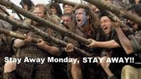 Eloigne-toi, lundi !
