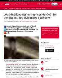 Les bénéfices des entreprises du CAC 40 bondissent, les dividendes explosent