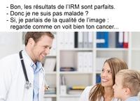 Les résultats de l'IRM sont parfaits