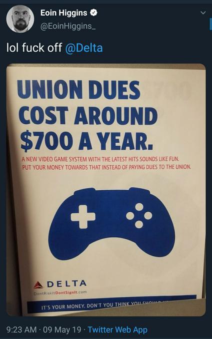 """La compagnie aérienne Delta, entre autre connue pour payer son personnel des salaires de misère, a posté des affiches pour ses employés. """"Former un syndicat coûte 700$ chaque année. Une nouvelle console de jeu c'est plus amusant, mettez votre argent là dedans plutôt que de créer un syndicat."""""""