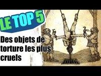5 des objets de torture les plus cruels