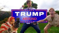 Trump Around