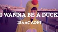 I wanna be a duck