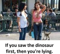 Si t'as vu le dinosaure en premier...