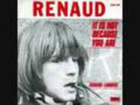 It is not because you are - Renaud