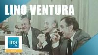 "Lino Ventura ""Aventures gastronomiques avec Jean Gabin et Bernard Blier"""