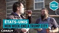 États-Unis : Mon week-end à Trump City - L'Effet Papillon