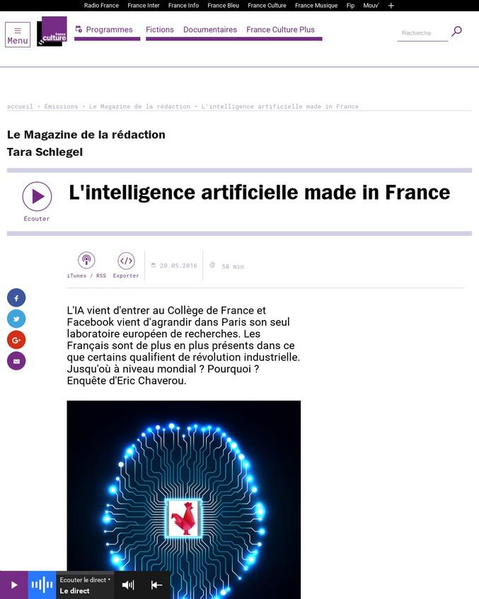 L'IA vient d'entrer au Collège de France et Facebook vient d'agrandir dans Paris son seul laboratoire européen de recherches. Les Français sont de plus en plus présents dans ce que certains qualifient de révolution industrielle. Jusqu'où à niveau mondial ? Pourquoi ? Enquête d'Eric Chaverou.