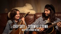 'Chop Suey!' de System of a Down par Siobhan Wilson et Waxx